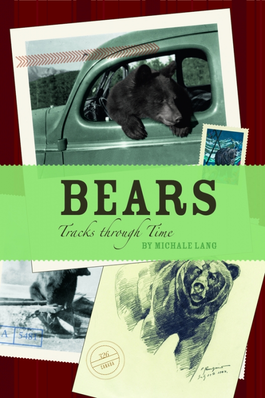 Bears: Tracks through Time by Michale Lang