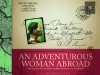 An Adventurous Woman Abroad: The Selected Lantern Slides of Mary T. S. Schäffer by Michale Lang
